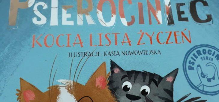 Psierociniec – Kocia lista życzeń. Świetna opowieść nie tylko dla miłośników zwierząt – recenzja.